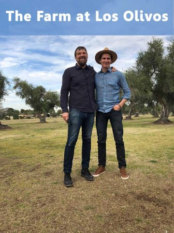 Aric and Matt at the site of The Farm at Los Olivos