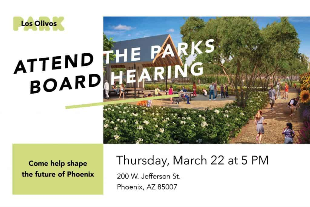 Flyer for The Farm at Los Olivos Parks Board Meeting March 22nd at 5pm. Location: 200 W. Jefferson St Phoenix AZ 85007