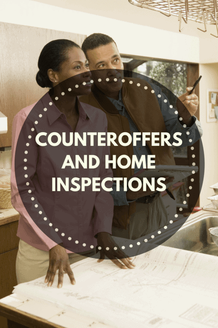 Homeowner and Home Inspector making counteroffers during Home Inspections