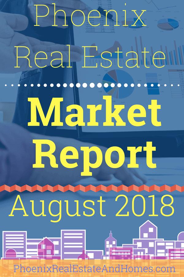 Phoenix Real Estate Market Report - August 2018