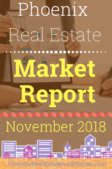 Phoenix Real Estate Market Report - November 2018