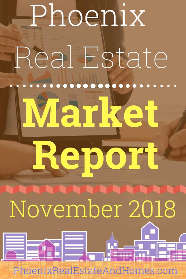 Phoenix Real Estate Market Report - November 2018