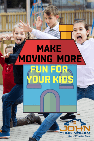 MAKE MOVING EASIER & MORE FUN FOR YOUR KIDS