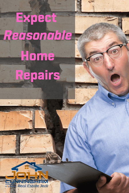 How to Be Better at Home Buying Process - Expect Home Reasonable Repairs