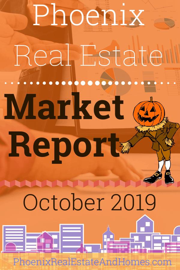 Phoenix Real Estate Market Report - October 2019 (1)